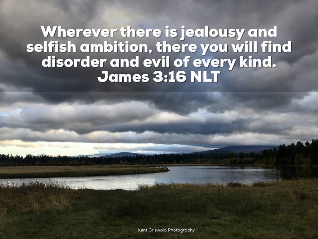 Ambition - James 3:16