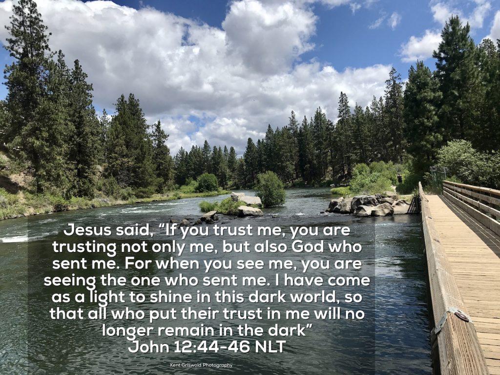 Trust - John 12:44-46