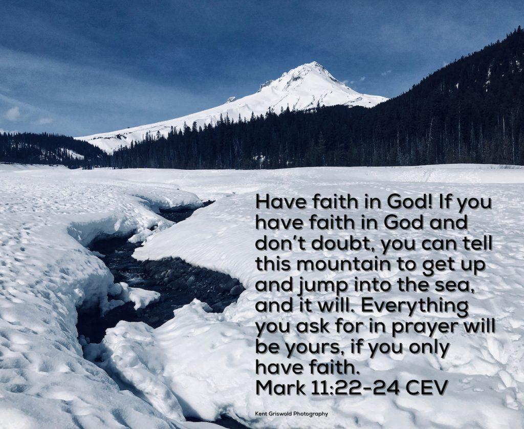 Faith - Mark 11:22-24