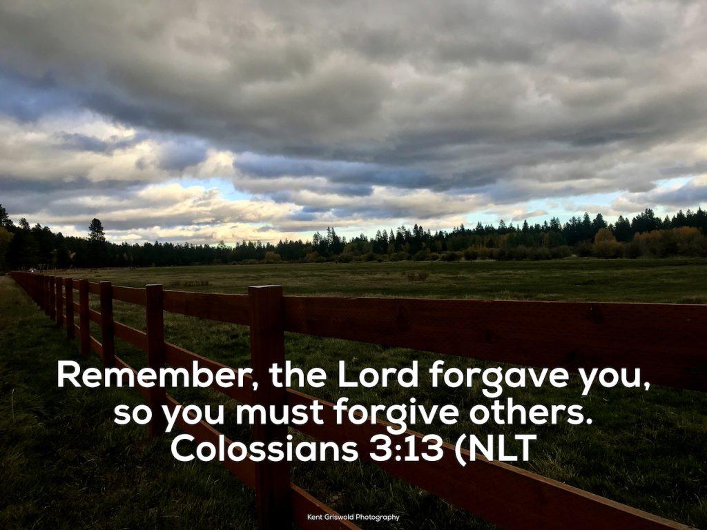 Forgiveness - Colossians 3:13