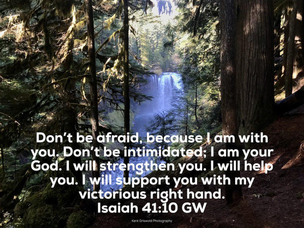 Afraid - Isaiah 41:10