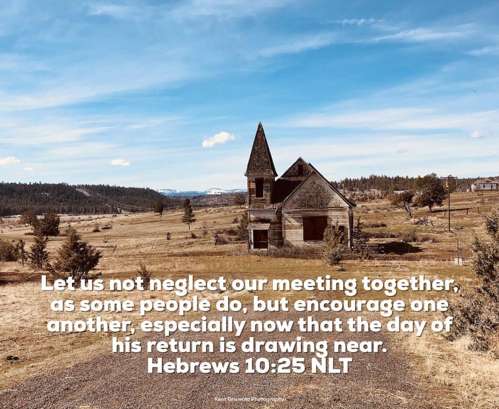 Fellowship - Hebrews 10:25