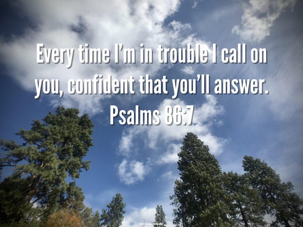 Confidence - Psalms 86:7