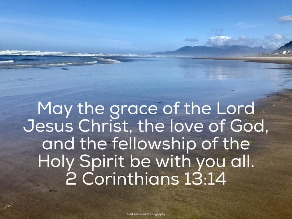 Grace - 2 Corinthians 13:14