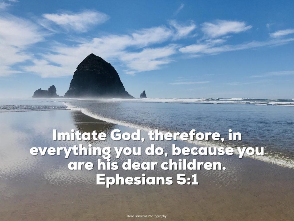 Imitate - Ephesians 5:1
